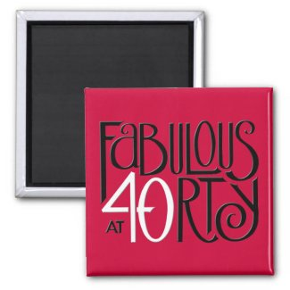 Fabulous 40 black white red Magnet