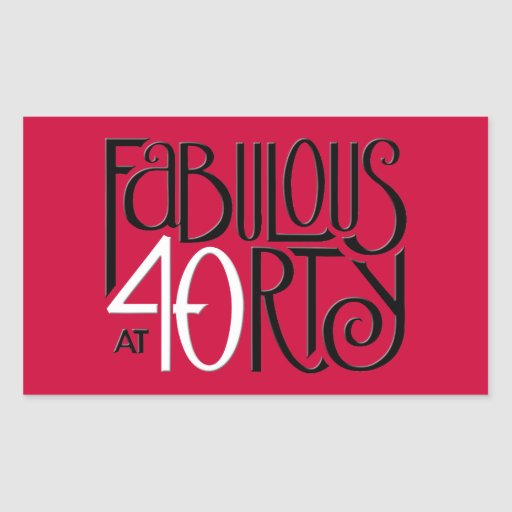 Fabulous 40 black white red Rectangle Sticker