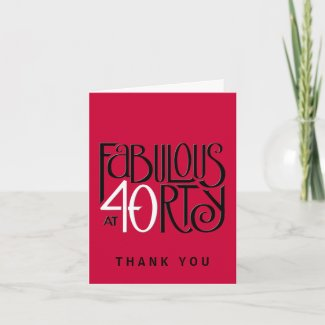 Fabulous 40 black white red Thank You Note Card card