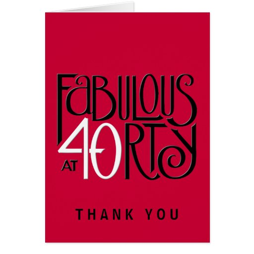 Fabulous 40 black white red Thank You Note Card
