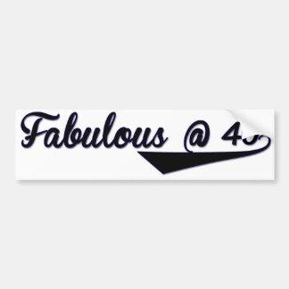 Fabulous @ 40 car bumper sticker