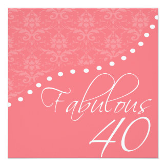 Fabulous 40 Personalized Pink Birthday Party Card