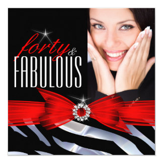 Fabulous 40 Photo Red Zebra Black White Birthday Card