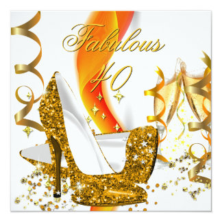 Fabulous 40 Woman's Gold High Heel Birthday Party Card