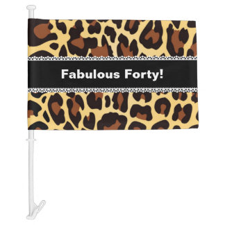 Fabulous 40th Birthday Leopard and Lace A08 Car Flag