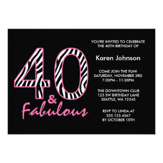 Fabulous 40th Black and Pink Zebra Birthday Personalized Invites