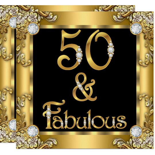 50 And Fabulous Text: Fabulous 50 Gold Black 50th Birthday Party Invitation