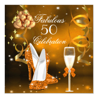Fabulous 50 Gold Orange High Heel Champagne Party Card