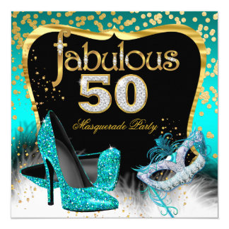 Fabulous 50 Masquerade Party Teal Gold Card