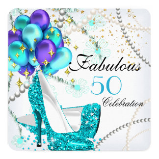 Fabulous 50 Teal Blue High Heels Floral Birthday 5.25x5.25 Square Paper Invitation Card
