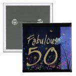 Fabulous 50th Birthday! Button