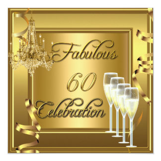 Fabulous 60 Celebration 60th Gold Champagne Card