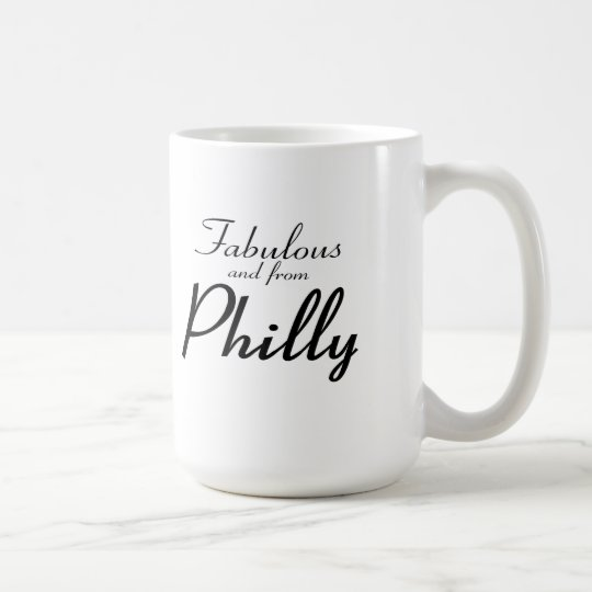 Fabulous and From Philly Mug