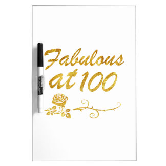 Fabulous at 100 years dry erase board
