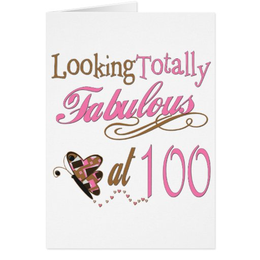 Fabulous at 100 Years old Greeting Cards
