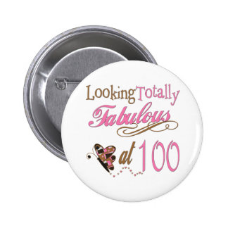 Fabulous at 100 Years old Pinback Buttons