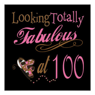 Fabulous at 100 Years Old Poster
