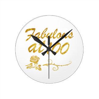 Fabulous at 100 years round clock