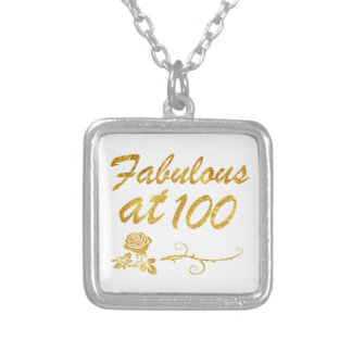 Fabulous at 100 years silver plated necklace