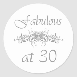 Fabulous At 30 Years Old Round Stickers