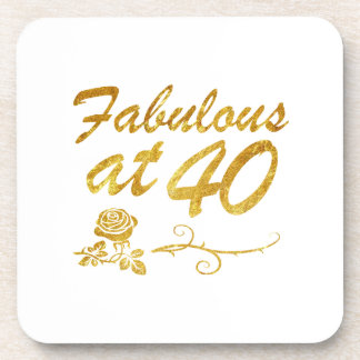 Fabulous at 40 years coaster