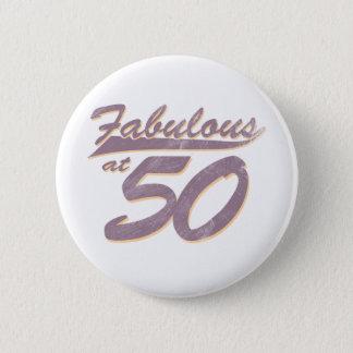 Fabulous at 50 Birthday Button