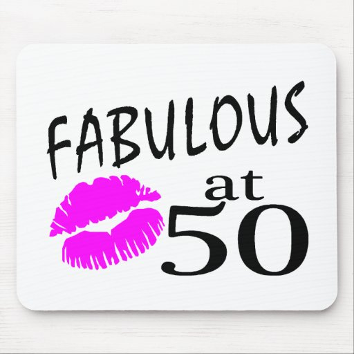 Fabulous at 50 mouse pad