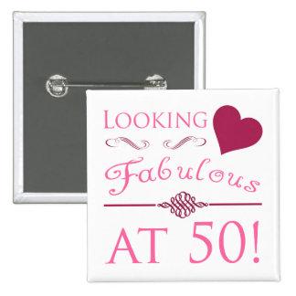 Fabulous At 50 Pinback Button