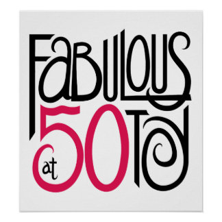 Fabulous at 50 Poster