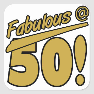 Fabulous At 50 Square Sticker
