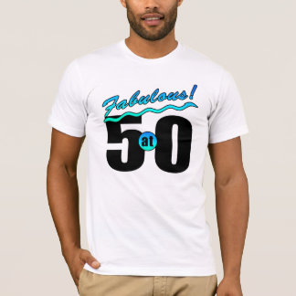 Fabulous At 50 T-Shirt