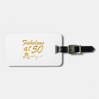 Fabulous at 50 years luggage tag
