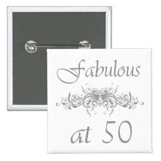 Fabulous At 50 Years Old 2 Inch Square Button