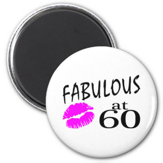 Fabulous at 60 2 inch round magnet