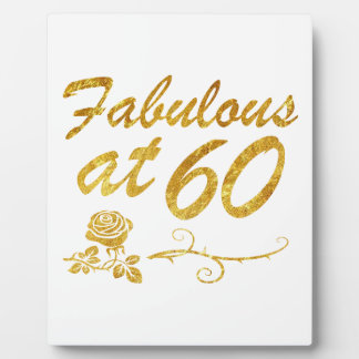 Fabulous at 60 years plaque