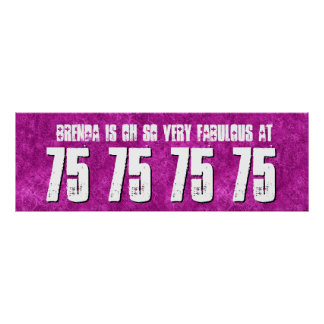 Fabulous at 75th Birthday Party Banner Custom Z8 Poster