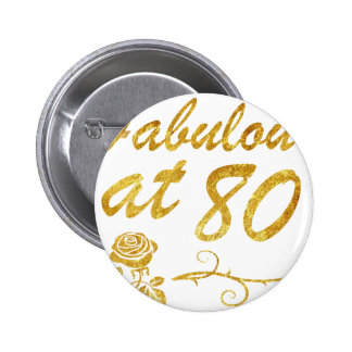 Fabulous at 80 years button