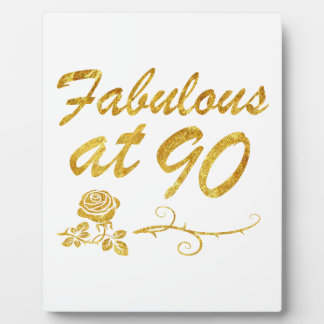 Fabulous at 90 years plaque