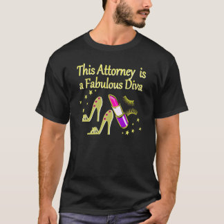 FABULOUS ATTORNEY DIVA DESIGN T-Shirt