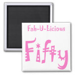 Fabulous Fifty 50th Birthday Gifts Refrigerator Magnet