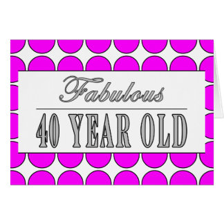 Fabulous Forty Year Old Pink Polka Dots Card