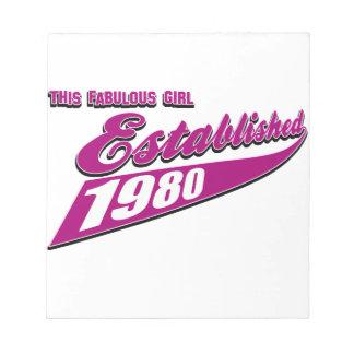 Fabulous Girl established 1980 Notepads