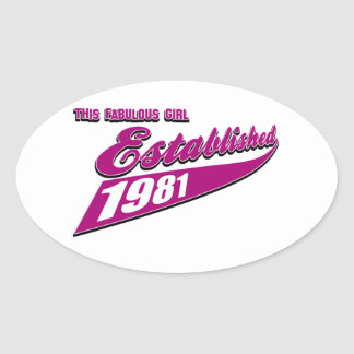 Fabulous Girl established 1981 Oval Sticker