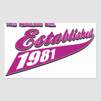 Fabulous Girl established 1981 Rectangular Sticker