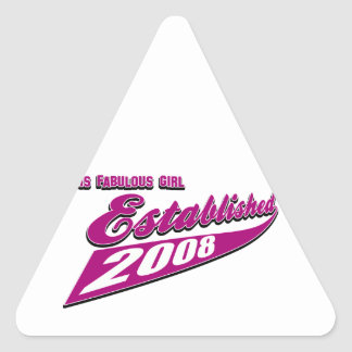 Fabulous girl established 2008 triangle sticker