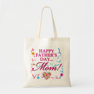 Fabulous Happy Fathers Day Mom Tote Budget Tote Bag
