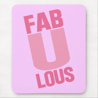 Fabulous Mouse Pad