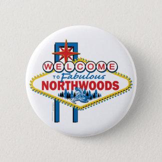 Fabulous-North-Woods Pinback Button