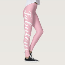 Fabulous Pink And White (or change text/color) Leggings