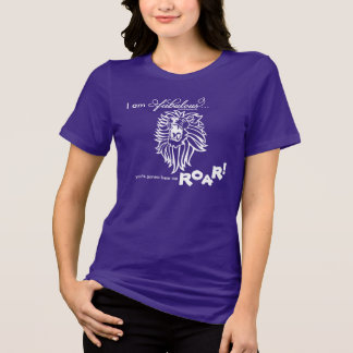 Fabulous Roar T-Shirt
